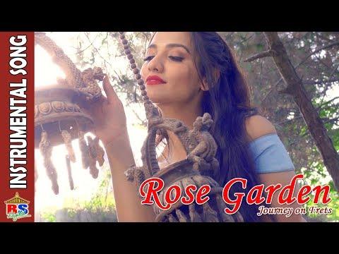 Rose Garden | Instrumental Song 2018/2074 | Ft. Priyanka Karki / Dev Raut
