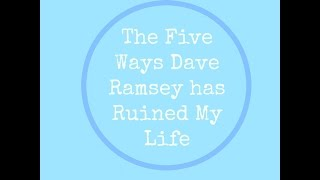 Video 5 Ways Dave Ramsey Has Ruined My Life | Collab download MP3, 3GP, MP4, WEBM, AVI, FLV Juli 2018