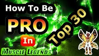 My tips to become a pro in Muscle Legend -Roblox