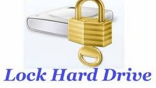 How To Lock - Unlock & Give Password To A Hard Drive ( EnGliSh)