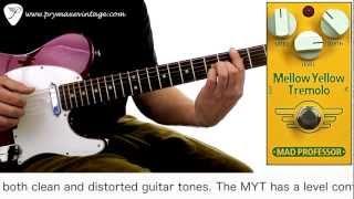 https://www.prymaxe.com Mad Professor Mellow Yellow Tremolo (MYT) i...