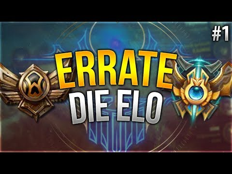 Bronze oder Challenger Play? Errate die Elo! [League of Legends] [Deutsch / German]