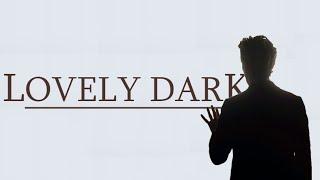 Doctor Who | Lovely Dark