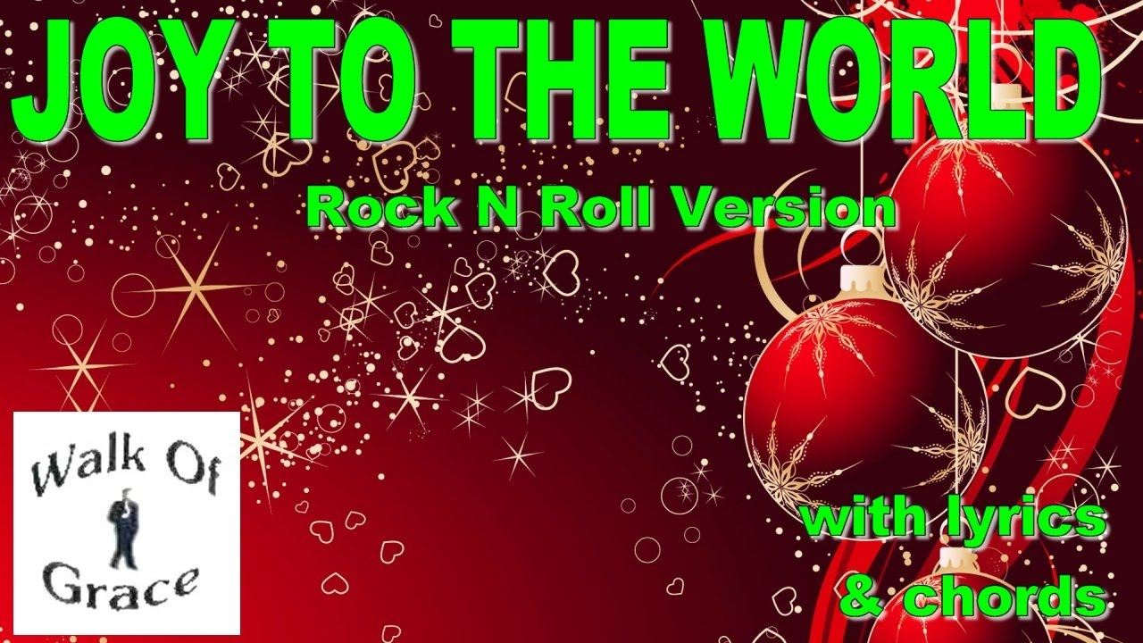 Joy To The World (Rock N Roll Version) | Christmas Song with lyrics and chords - YouTube