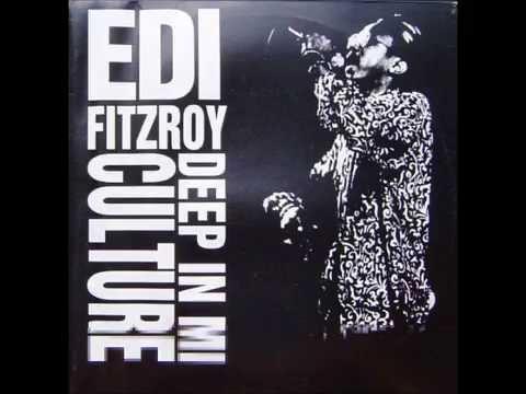 Edi Fitzroy - Deep In Mi Culture (Full Album)