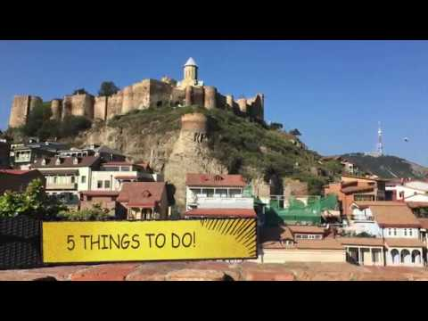 5 Things to do in Tbilisi, Georgia | Travel Dairy
