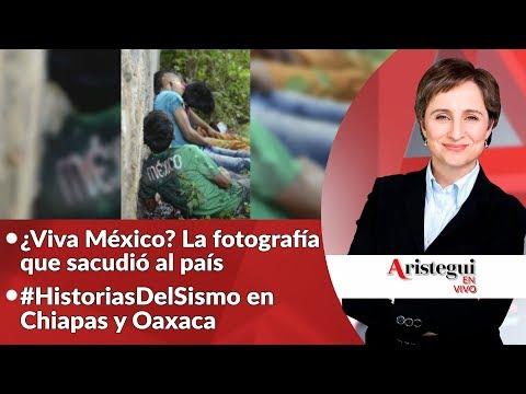 """Aristegui en Vivo 14 de septiembre: ¿""""Viva México…""""?, 'Max', los niños del sismo y más…"""