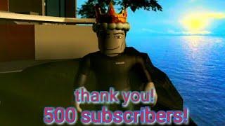 YAY! 500 SUBSCRIBERS! THANK U! (Roblox)