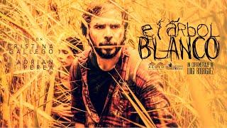El Árbol Blanco (Cortometraje) - The White Tree (Shortfilm-ENGLISH SUB)