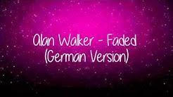Alan walker faded german Version lyric