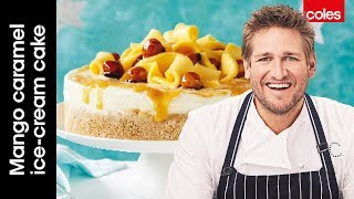 How to make Curtis Stone's oh-so-delicious mango caramel ice-cream cake