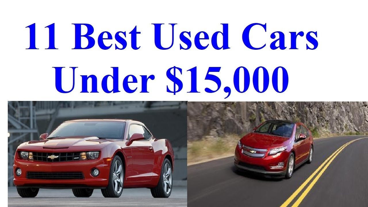 best used cars under 15000 - best car news - youtube