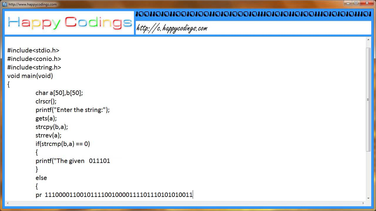 To Check Whether A String Is A Palindrome C Code Example