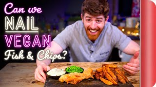 "Chefs Test VEGAN ""Fish and Chips"""