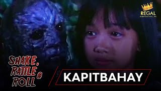 SHAKE RATTLE & ROLL | EPISODE 8 | KAPITBAHAY