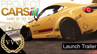 Project CARS Game of the Year Edition Launch Trailer