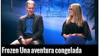 Los Directores Jennifer Lee Y Chris Buck Hablan Sobre Frozen Una Aventura Congelada