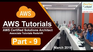 AWS Certified Solutions Architect Associate Tutorials   March 2019   Redshift   Part 9