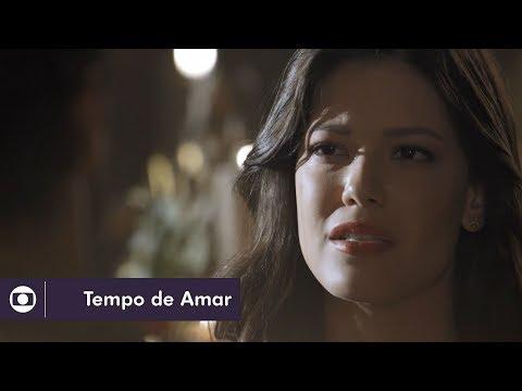 Tempo de Amar: capítulo 121 da novela, quinta, 15 de fevereiro, na Globo