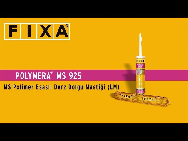 Fixa Polymera MS 925 - MS Polimer Esasl? Derz Dolgu Masti?i