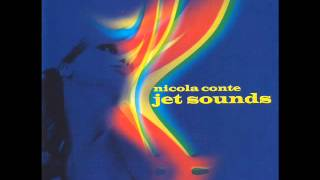 Nicola Conte - Jet Sounds [Full Album]