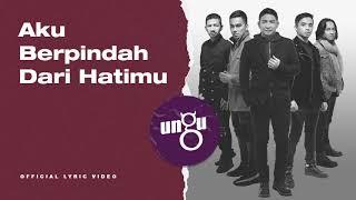 Download UNGU - Untukmu Selamanya   Official Lyric Video