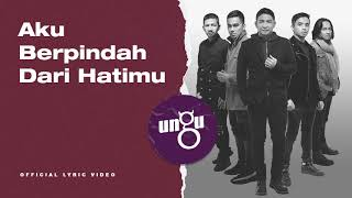 UNGU - Untukmu Selamanya | Official Lyric Video