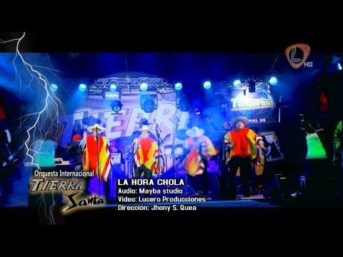 La Hora Chola - TIERRA SANTA (primicia 2014) full HD