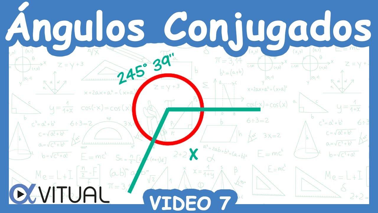 Determinar El Angulo Conjugado Del Angulo 245 39 Geometria Y