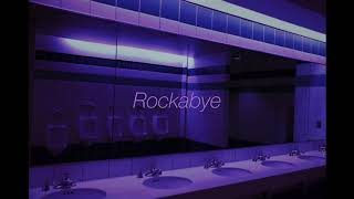 """""""Clean Bandit-Rockabye"""" but you are in a bathroom at a party"""