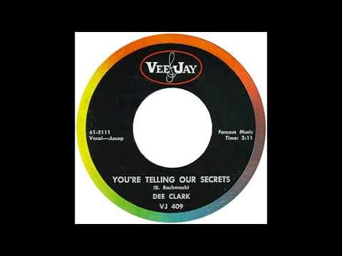 """Dee Clark – """"You're Telling Our Secrets"""" (VJ) 1961"""