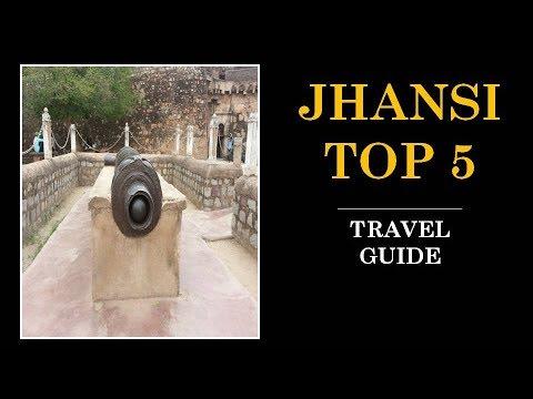 Jhansi Tourism | Famous 5 Places to Visit in Jhansi Tour