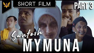 Santesh - Mymuna versi Tamil Chapter 3 MP3