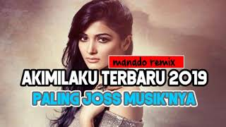 Gambar cover DJ MANADO TERBARU PALING JOSS { AKIMILAKU REMIX 2019}
