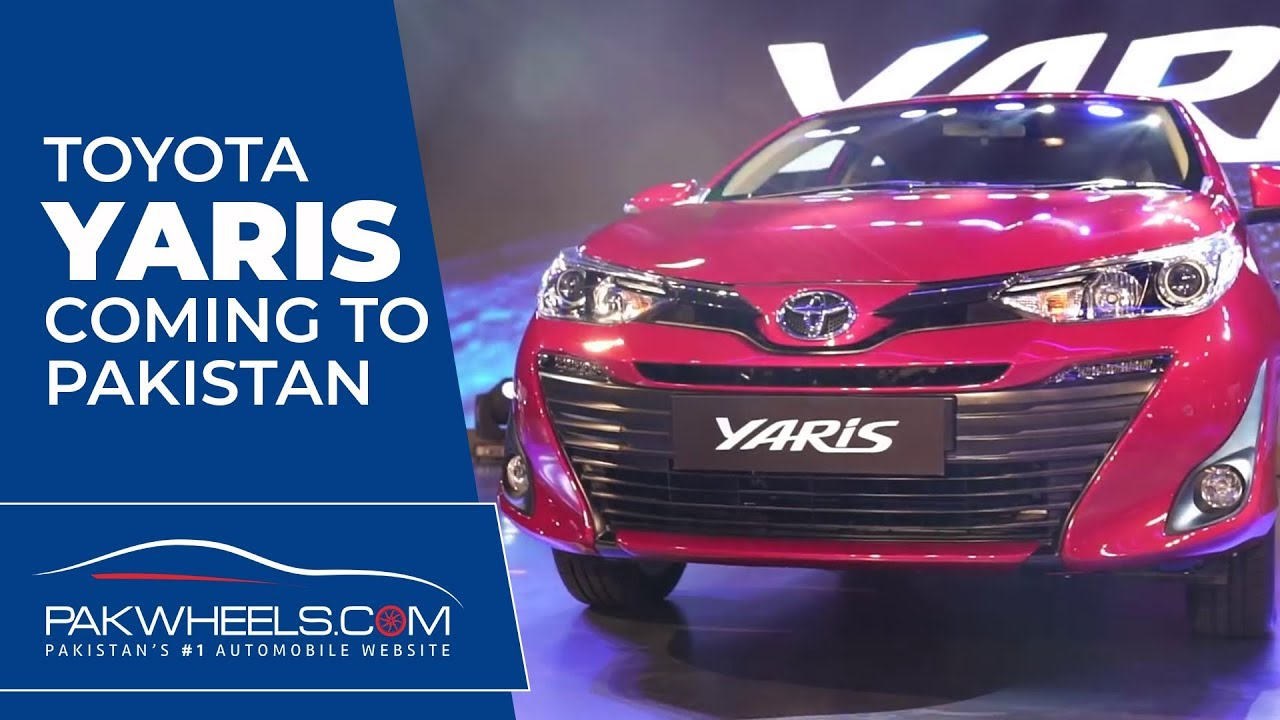 Toyota Yaris 2019 Launching In Pakistan Price Specs Features Yaris 2020 Pakwheels Youtube