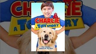 Чарлі: Історія Іграшок