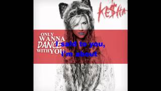 kesha-only wanna dance with you lyrics