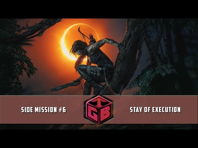 Shadow of the Tomb Raider - Side Mission #6 (Stay of Execution)