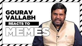 Congress Spokesperson Gourav Vallabh reacts to Sambit Patra memes