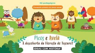 Kit «Picos e Avelã à descoberta da Floresta do Tesouro!», prevenção do abuso sexual – Apresentação
