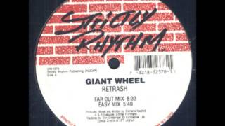 Giant wheel - Retrash (Easy Mix)