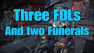 Three FDLs and two Funerals!