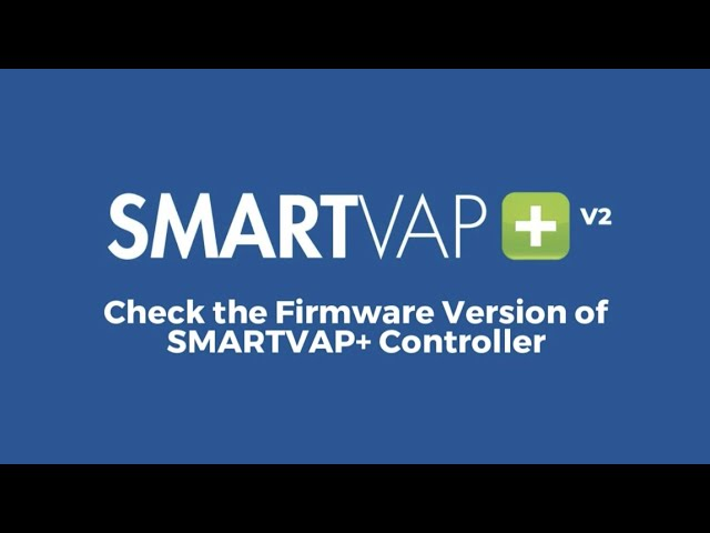 Video 11 - Check Firmware Version with Onboard Display