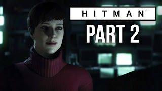 Hitman Walkthrough Part 2 - FINAL TEST (Hitman 2016 Gameplay)