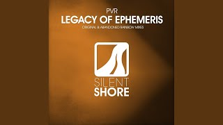 Legacy of Ephemeris (Original Mix)
