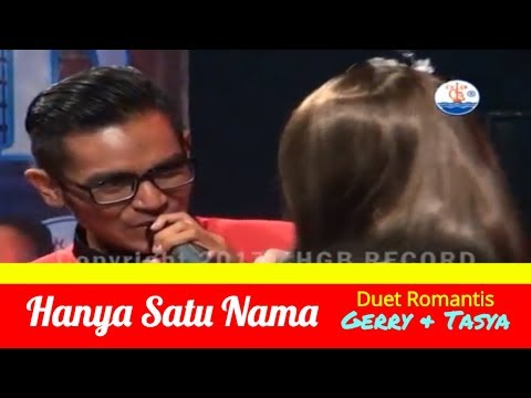 HANYA SATU NAMA - Duet Exclusive GERRY MAHESA feat TASYA ROSMALA ADELLA  [OFFICIAL VIDEO]