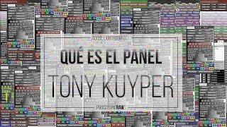 Panel Tony Kuyper 1). ¿Qué es?, ¿Porque es una herramienta indispensable?