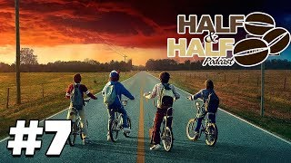 Stranger Things 2 Discussion (Featuring Zeepsterd) - Half &Half  Podcast # 7