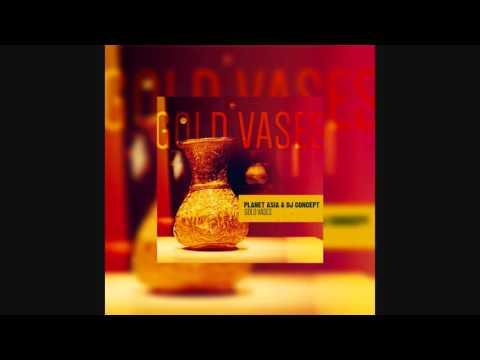 Planet Asia & DJ Concept - Gold Vases