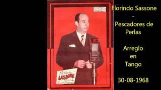 FLORINDO SASSONE -  PESCADORES DE PERLAS   - ARREGLO EN TANGO